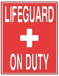 Vertical Lifeguard on Duty Sign