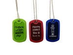 Incentive Message Dog Tag