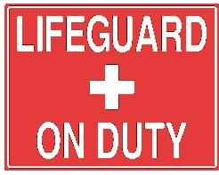 Horizontal Lifeguard on Duty Sign