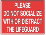 Do Not Distract Lifeguard Sign