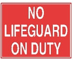 Horizontal No Lifeguard On Duty Sign