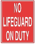 Vertical No Lifeguard On Duty Sign