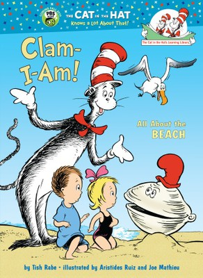 Dr. Seuss Clam-I-Am!: All About the Beach Hardcover
